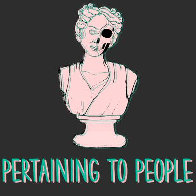 Pertaining to People Podcast