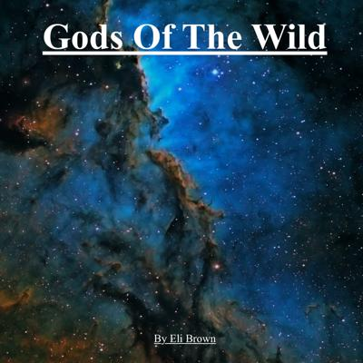 Gods of the Wild: Inquiry into Laws Recieved