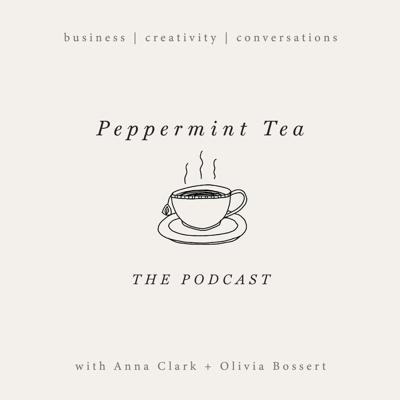 Join Anna Clark and Olivia Bossert for Peppermint Tea. Relaxed, recorded conversations about business, creativity and life! Anna is a website designer and online educator at byRosanna, and also runs a successful lifestyle blog called The Cornish Life, and Olivia is a fashion photographer. You can see her work at oliviabossert.com. She also educates other fashion photographers on running a successful business over at oliviabosserteducation.com.