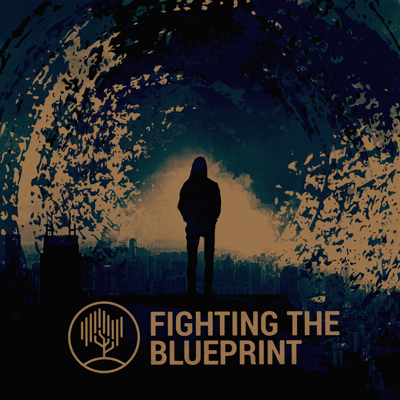 Fighting The Blueprint Podcast