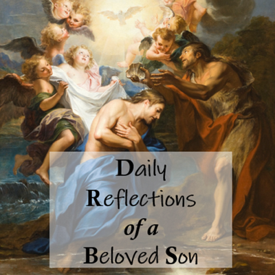 Daily Reflections of a Beloved Son