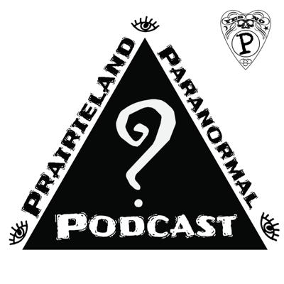 The Prairieland Paranormal Podcast is an exploration into all things paranormal with dramatic storytelling, historical research, relevant science, and witness accounts.