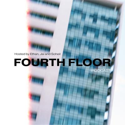 Fourth Floor Podcast