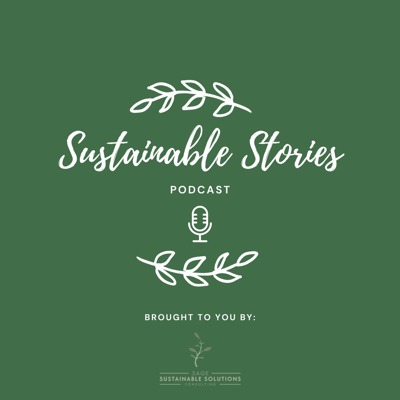 Sustainable Stories Podcast