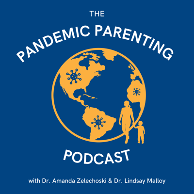 The Pandemic Parenting Podcast