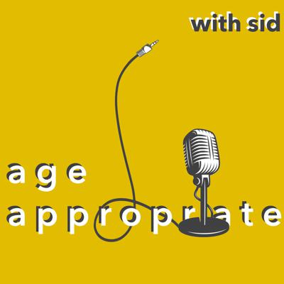 Age Appropriate Podcast