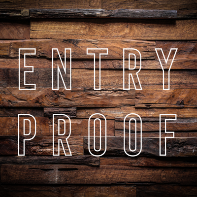 Entry Proof Podcast