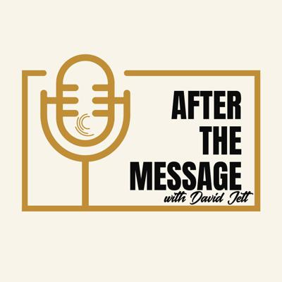 After the Message with David Jett