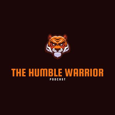 The Humble Warrior Podcast