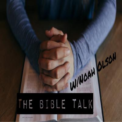 The Bible Talk
