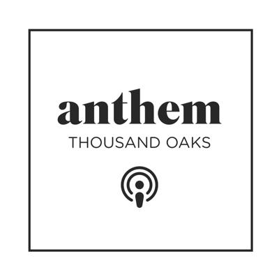 The teaching from Anthem Church in Thousand Oaks