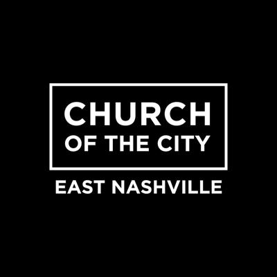 Church of the City - East Nashville