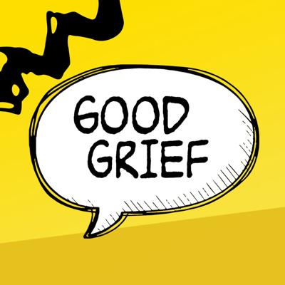 Cover art for Good Grief - Part 3