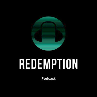 Cover art for Relationships, Marriage, and Singleness - Redemption Podcast Ep. 4