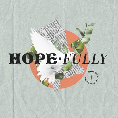 Cover art for Hope-Fully 9 - Christian Hope and Death