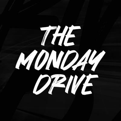 The Monday Drive