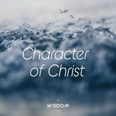 Cover art for The Character of Christ