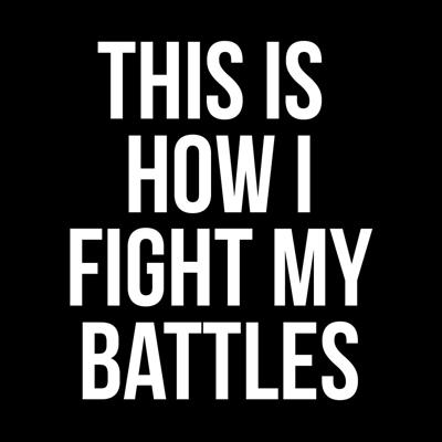 Cover art for This Is How I Fight My Battles