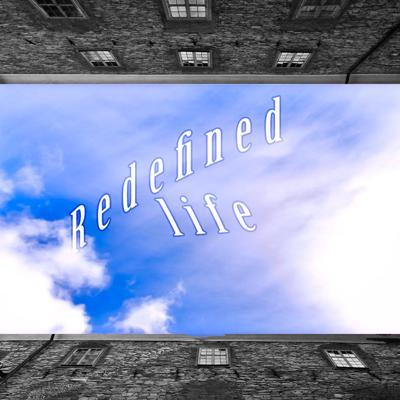 Cover art for Redefined Life