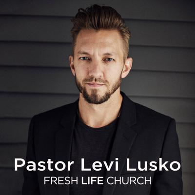 Welcome to the Fresh Life Church podcast! We are a church led by Pastor Levi and Jennie Lusko and exist to see those stranded in sin find life and liberty in Christ. For more information visit freshlife.church or download our app.