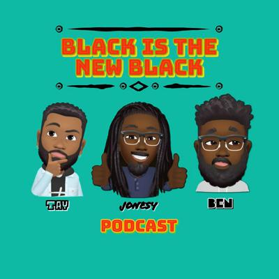 Cover art for Black is the New Black-Episode 132