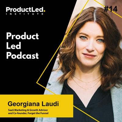 Cover art for Stumbling Towards Product-Led Growth with Georgiana Laudi, SaaS Marketing & Growth Advisor and Co-founder at Forget the Funnel
