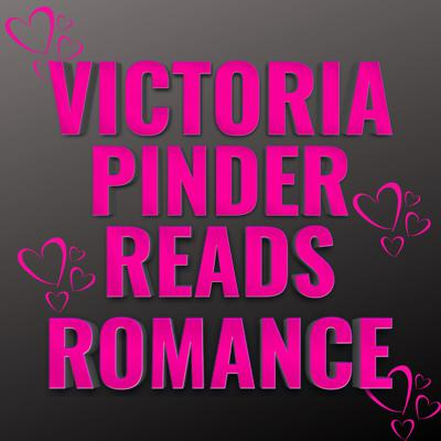 VictoriaPinderReadsRomanceNovels