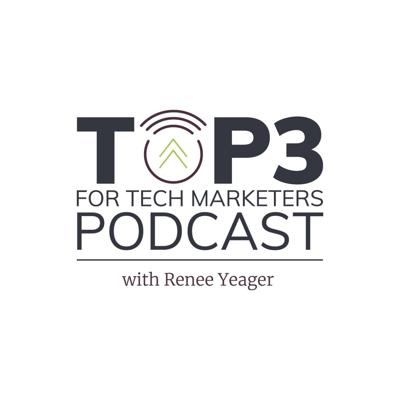 Top 3 For Tech Marketers Podcast