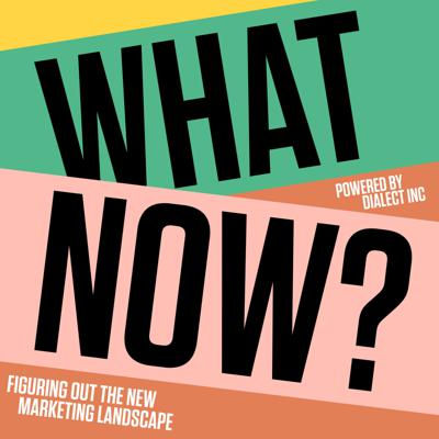 What Now? Figuring out the new business landscape