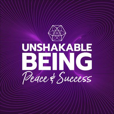 Unshakable Being