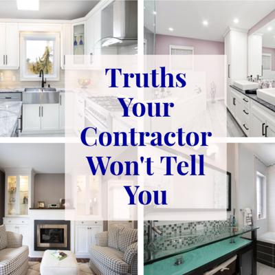 Cover art for Truths Your Contractor Won't Tell You