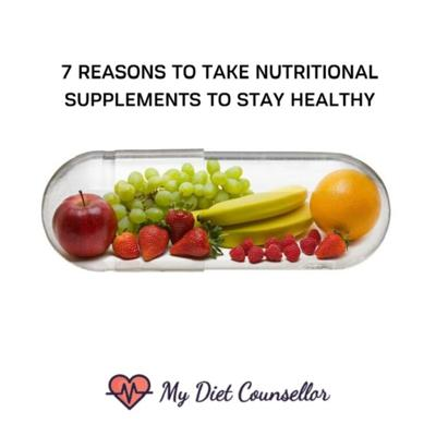 Cover art for 7 reasons to take nutritional supplements to stay healthy