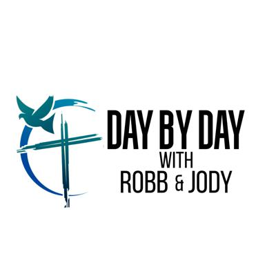 Day by Day with Robb & Jody