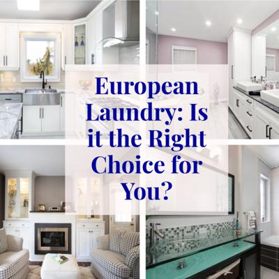Cover art for European Laundry: Is is the Right Choice for your Laundry Room?