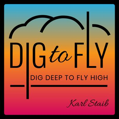 Dig Deep to Fly High. Karl Staib interviews the leading experts in business and mental health, so you can find ways to be more resilient, productive and happier in your business. 99% of your happiness is dictated by your mindset. Once you put your mindset first, by practicing little mindset habits, you'll open new doors to possibilities in your business, relationships and personal success.