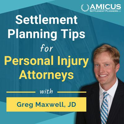 Settlement Planning Tips for Personal Injury Attorneys