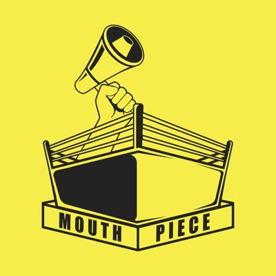 Mouthpiece Wrestling Podcast