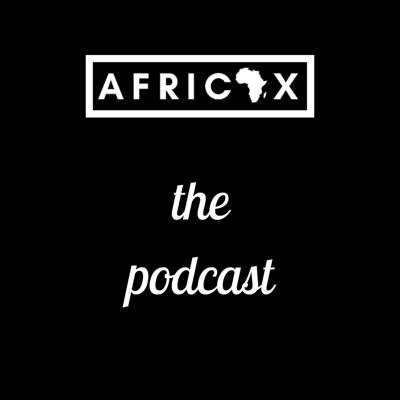 AfricaX Podcast