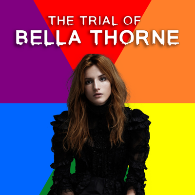 The Trial of Bella Thorne