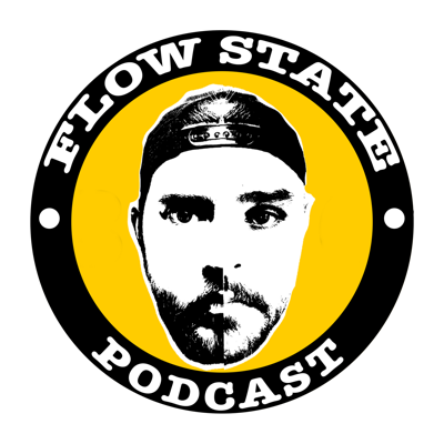 The Flow State Podcast