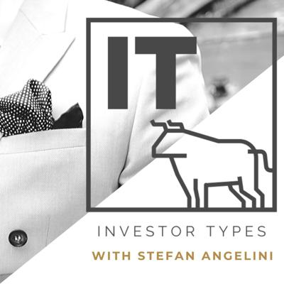 Want to know what Type of Investment is best suited to you?  This podcast is designed to help you discover that.  Stefan Angelini will explore all different kinds of investments with his guests, who are experts in their fields, to help you find where you might want to next invest your money.