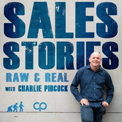 Sales Stories Raw & Real