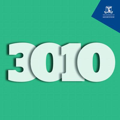 What happens after you leave university? Will you end up doing exactly what you trained for, or something else entirely? In the 3010 podcast, we meet University of Melbourne alumni on career paths that have taken them to interesting – and sometimes unexpected – places.  The companion podcast to 3010, the University's magazine for alumni and friends.  www.unimelb.edu.au/3010