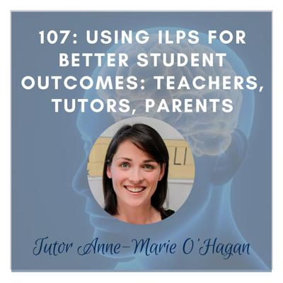 Cover art for Using ILPs for Best Student Outcomes: Teachers, Tutors, Parents
