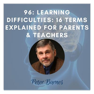 Cover art for REBROADCAST: Learning Difficulties: 16 Terms Explained for Parents & Teachers