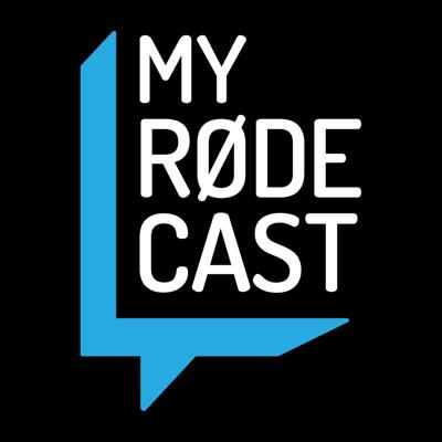 My RØDE Cast
