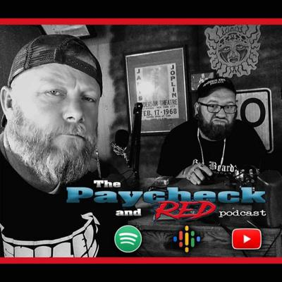The Paycheck and Red Podcast