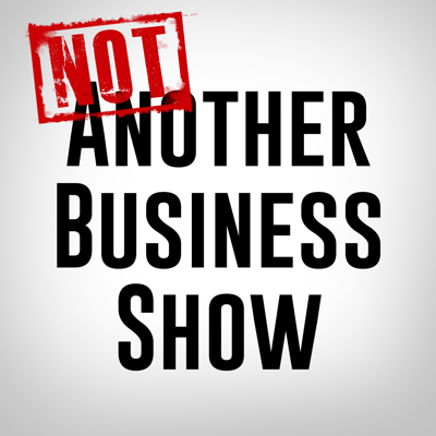 Not Another Business Show