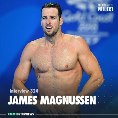 Cover art for 778: James Magnussen - Olympic Hero, Business Owner & Special Forces Survivor - Interview 324