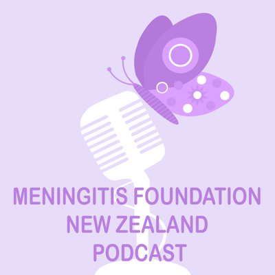 Meningitis Foundation New Zealand Podcast